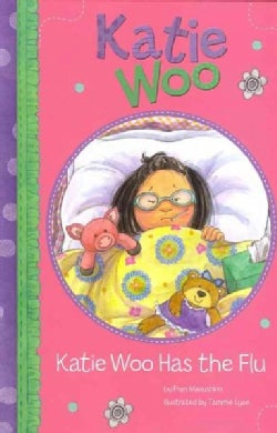 Katie Woo Has the Flu (Hardcover)