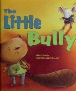 The Little Bully (Hardcover)