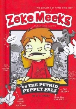 Zeke Meeks vs The Putrid Puppet Pals (Hardcover)