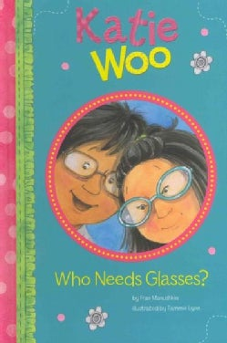 Who Needs Glasses? (Hardcover)