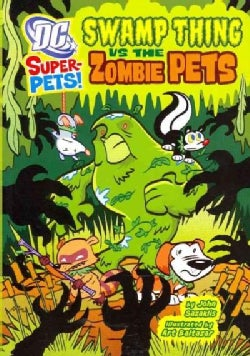 Swamp Thing Vs the Zombie Pets (Paperback)