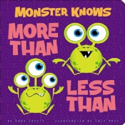 Monster Knows More Than, Less Than (Board book)