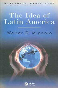 The Idea of Latin America (Paperback)