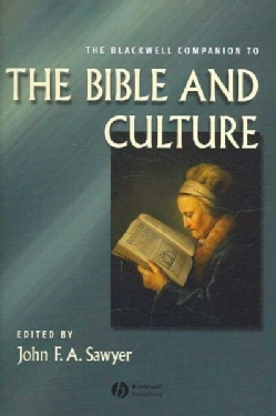 The Blackwell Companion to the Bible And Culture (Hardcover)