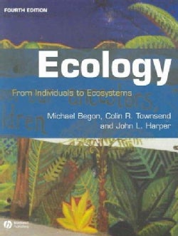 Ecology: From Individuals To Ecosystems (Paperback)