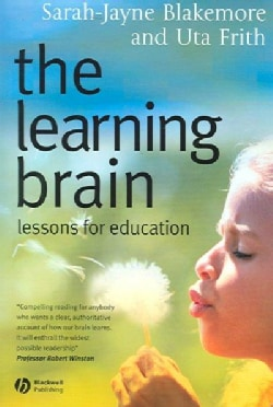 The Learning Brain: Lessons for Education (Paperback)