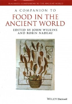 A Companion to Food in the Ancient World (Hardcover)