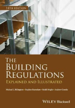 The Building Regulations: Explained and Illustrated (Paperback)