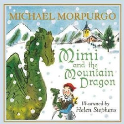 Mimi and the Mountain Dragon (Hardcover)