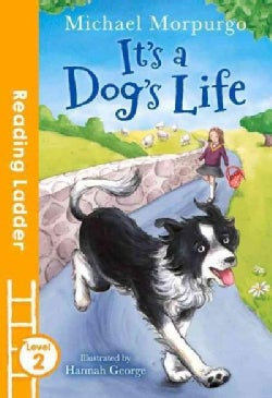 It's a Dog's Life: Level 2 (Paperback)