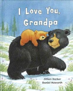 I Love You, Grandpa (Hardcover)