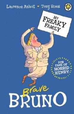 Brave Bruno (Paperback)