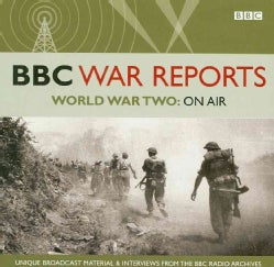 World War II: on Air: Unique Broadcast Material & Interviews from the BBC Radio Archives (CD-Audio)