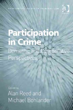 Participation in Crime: Domestic and Comparative Perspectives (Hardcover)