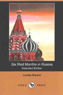 Six Red Months in Russia (Paperback)