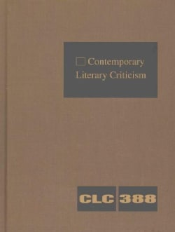 Contemporary Literary Criticism: Criticism of the Works of Today's Novelists, Poets, Playwrights, Short Story Wri... (Hardcover)