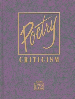Poetry Criticism: Criticism of the Works of the Most Significant Ans Widely Studied Poets of World Literature (Hardcover)
