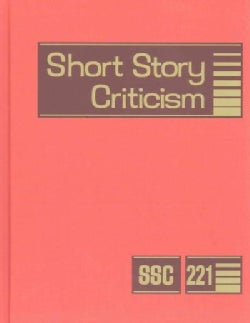 Short Story Criticism: Criticism of the Works of Short Fiction Writers (Hardcover)