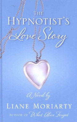 The Hypnotist's Love Story (Hardcover)
