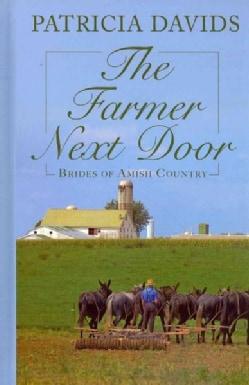 The Farmer Next Door (Hardcover)