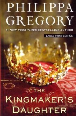 The Kingmaker's Daughter (Hardcover)
