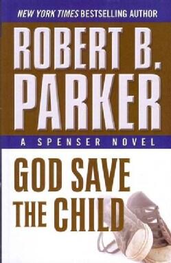 God Save the Child (Paperback)