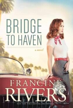 Bridge to Haven (Hardcover)