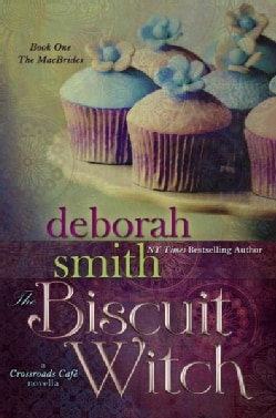 The Biscuit Witch: A Crossroads Cafe Novella (Hardcover)
