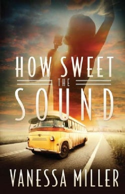 How Sweet the Sound (Hardcover)