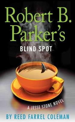 Robert B. Parker's Blind Spot (Hardcover)