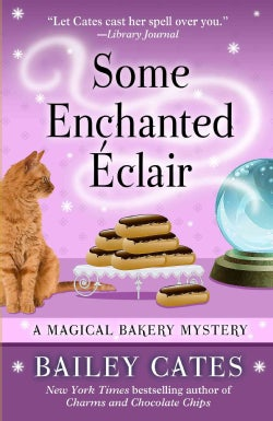 Some Enchanted Eclair (Paperback)