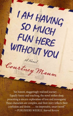 I Am Having So Much Fun Here Without You (Hardcover)