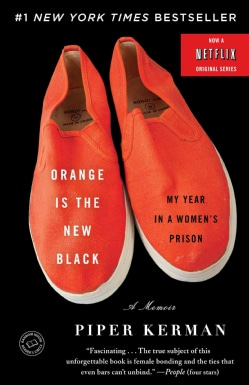 Orange Is the New Black: My Year in a Women's Prison (Hardcover)