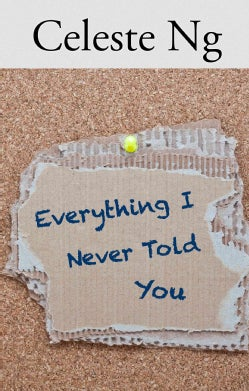 Everything I Never Told You (Hardcover)