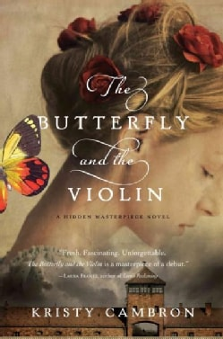 The Butterfly and the Violin (Hardcover)