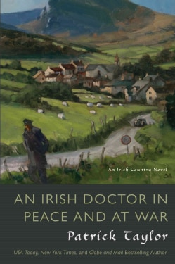 An Irish Doctor in Peace and at War (Hardcover)