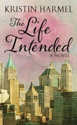 The Life Intended (Hardcover)
