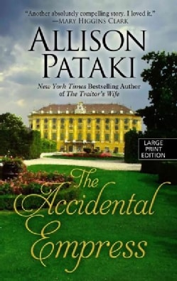 The Accidental Empress (Hardcover)