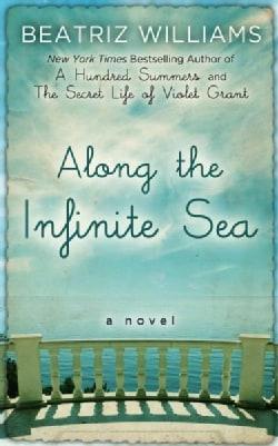 Along the Infinite Sea (Hardcover)