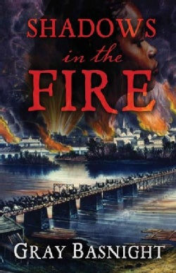 Shadows in the Fire (Hardcover)