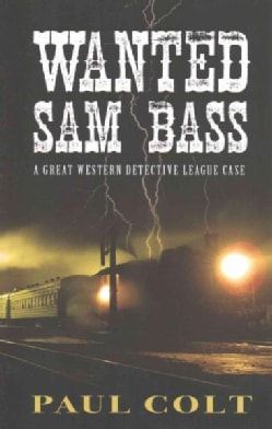 Wanted: Sam Bass (Paperback)