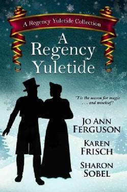A Regency Yuletide (Hardcover)