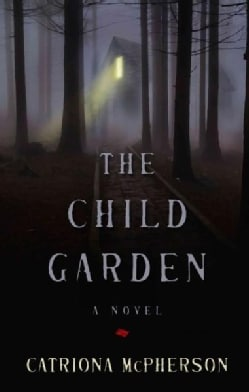 The Child Garden (Hardcover)