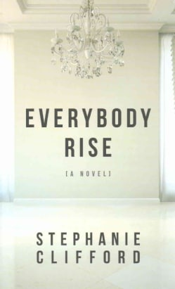 Everybody Rise (Hardcover)