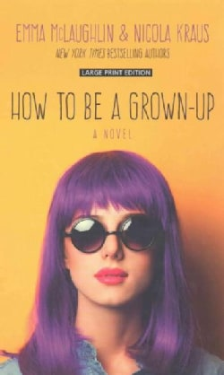 How to Be a Grown-Up (Hardcover)