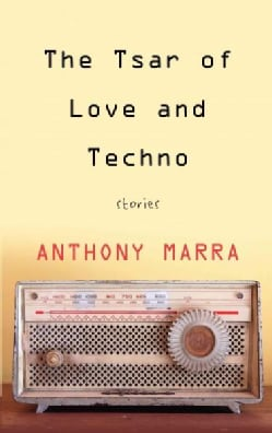 The Tsar of Love and Techno: Stories (Hardcover)