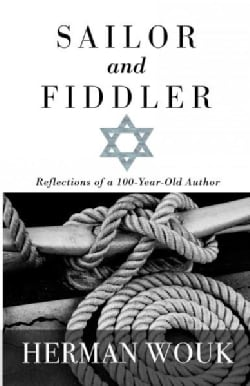 Sailor and Fiddler: Reflections of a 100-Year-Old Author (Hardcover)