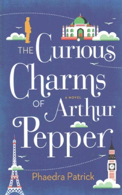 The Curious Charms of Arthur Pepper (Hardcover)
