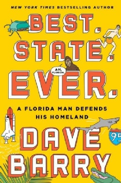Best, State, Ever: A Florida Man Defends His Homeland (Hardcover)
