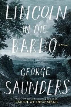 Lincoln in the Bardo (Hardcover)